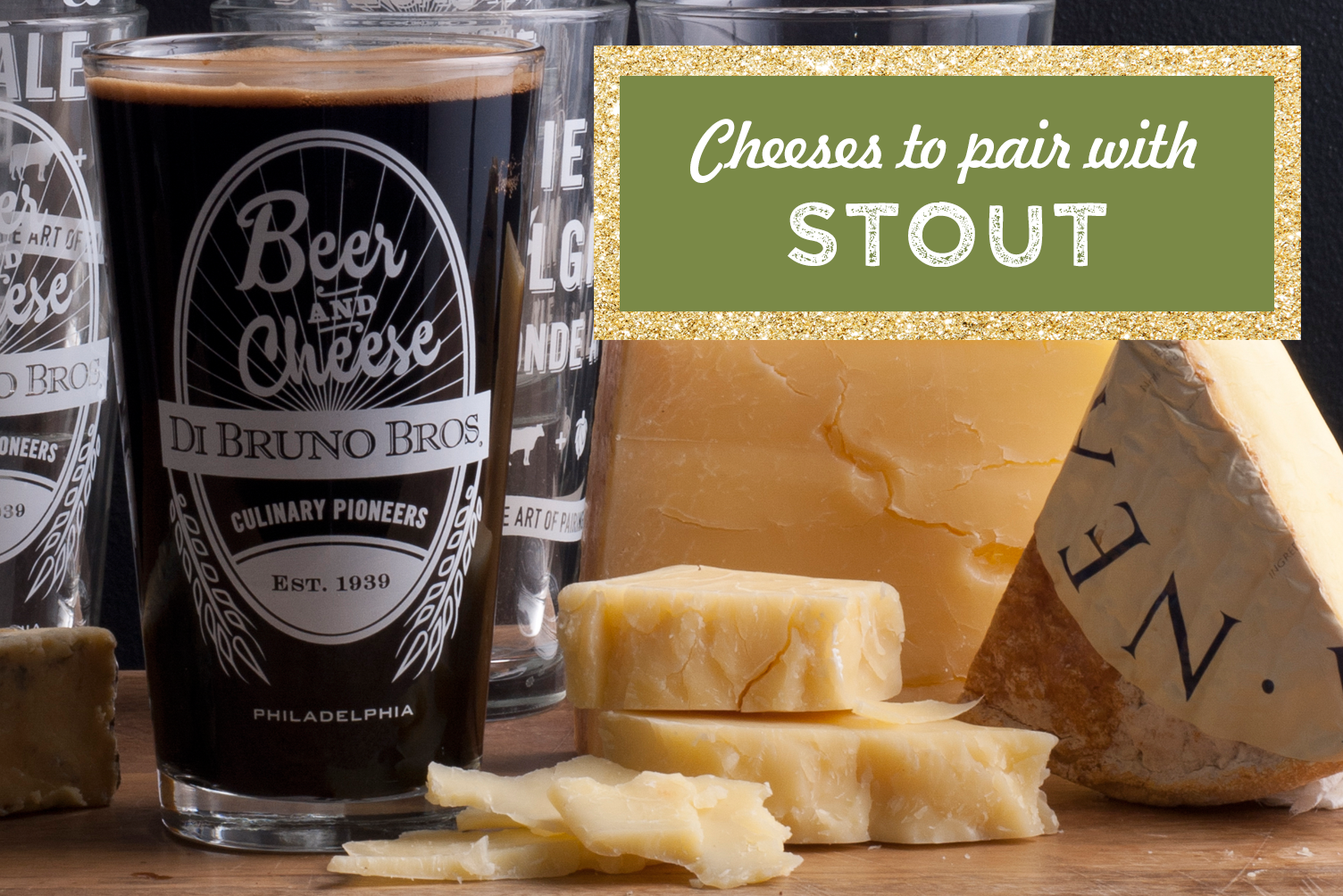 Cheese & Stout Pairings